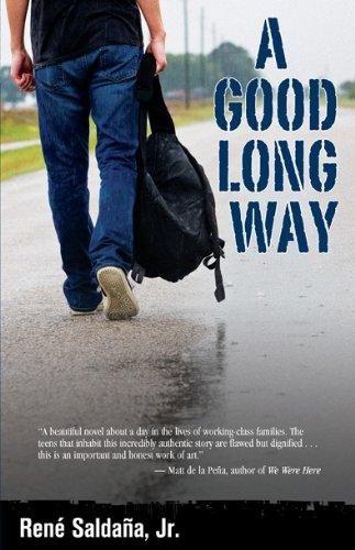 A Good Long Way (9781558856073) by Rene; Jr. Saldana