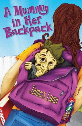 A Mummy in Her Backpack / Una: Luna, James