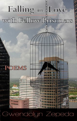 9781558857698: Falling in Love with Fellow Prisoners: Poems