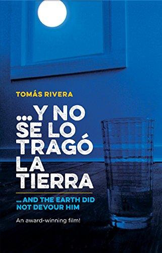 Y No Se Lo Trago La Tierra / And the Earth Did Not Devour Him: Rivera, Tomas