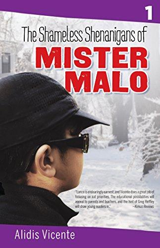 The Shameless Shenanigans of Mister Malo /: Alidis Vicente