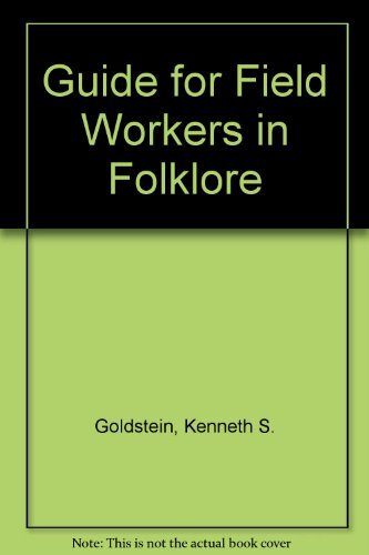 9781558881761: Guide for Field Workers in Folklore