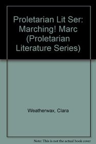 9781558882959: Marching, Marching (Proletarian Literature Series)