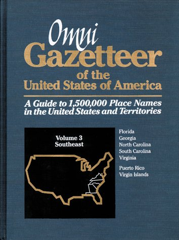 Omni Gazetteer of the United States of America: Southeast (1558883274) by Frank R. Abate