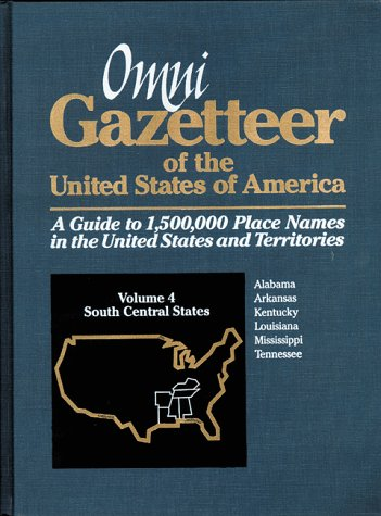 Omni Gazetteer of the United States of America: South Central States (1558883282) by Frank R. Abate