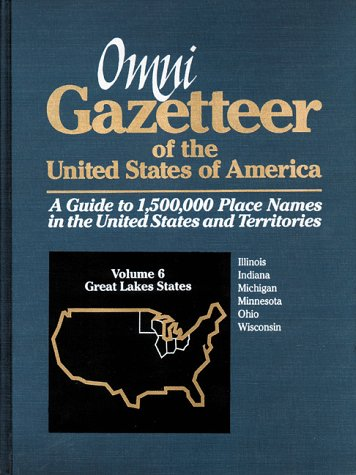 Omni Gazetteer of the United States of America: Great Lakes States (1558883304) by Frank R. Abate