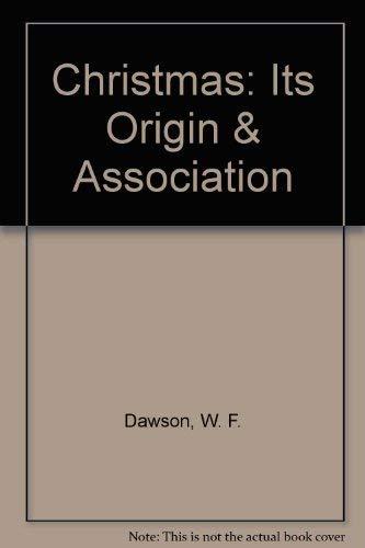9781558888425: Christmas: Its Origin & Association