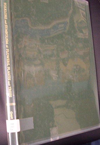 Folklore and Symbolism of Flowers, Plants, and: Lehner, Ernst, Lehner,
