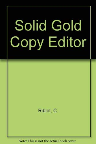 9781558898134: Solid Gold Copy Editor