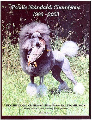 9781558931541: Poodle (Standard) Champions, 1983-2003