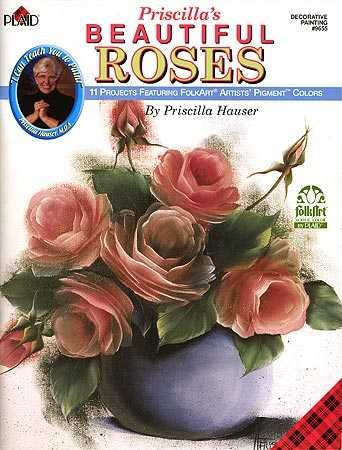 Priscilla's Beautiful Roses (Decorative Painting # 9655) (1558950311) by Priscilla Hauser