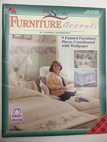 9781558950511: One stroke furniture accents: 9 painted furniture pieces coordinated with wallpaper