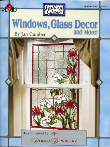 GLASS DECOR} Windows, Glass Decor and More! : Designs Inspired By Donna Dewberry: Cumber, Jan {...