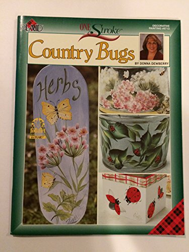 9781558950733: Country Bugs: One Stroke Decorative Painting #9713