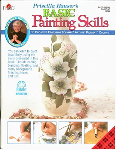 9781558950764: Priscilla Hauser's Basic Painting Skills (Decorative Painting # 9722)