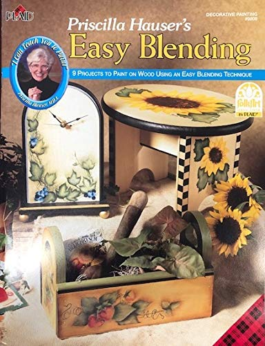 Priscilla Hauser's Easy Blending (Decorative Painting # 9808) (155895175X) by Priscilla Hauser
