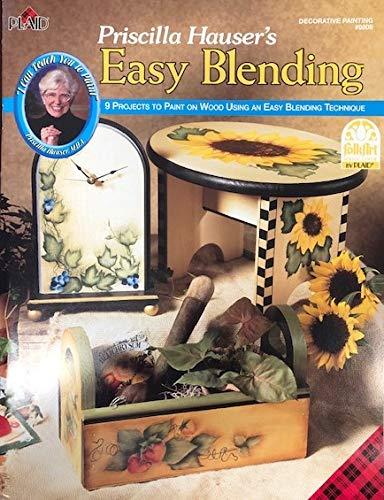 Priscilla Hauser's Easy Blending (Decorative Painting # 9808) (9781558951754) by Priscilla Hauser