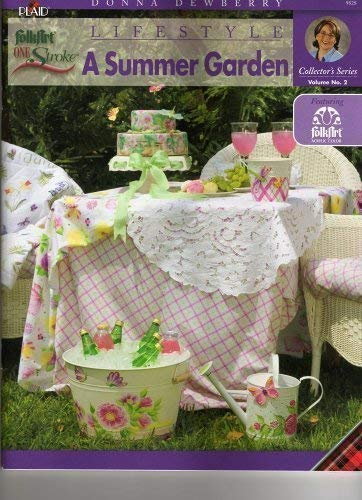 Donna Dewberry Lifestyle a Summer Garden (VOLUME NO 2)