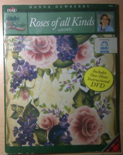 9781558952034: One Stroke Roses of All Kinds with DVD By Donna Dewberry