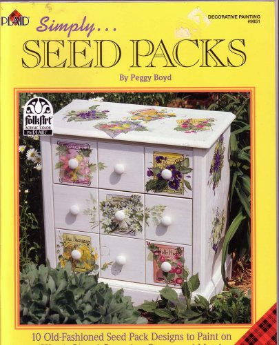 9781558952188: Simply...Seed Packs (Decorative Painting, #9851)