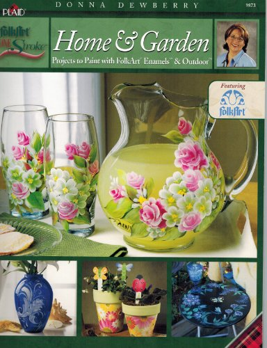 One Stroke Home & Garden (1558952446) by Donna Dewberry