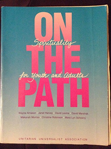 9781558960077: On the Path Spirituality for Youth and Adults