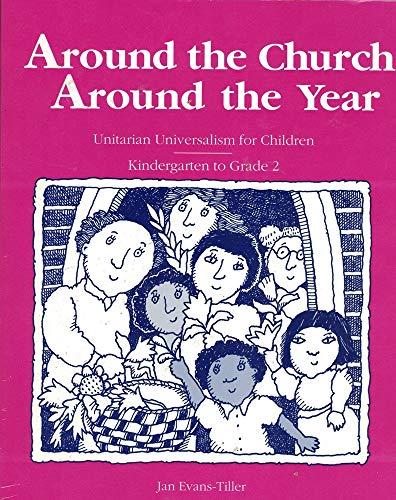 9781558961746: Around the church around the year: Unitarian Universalism for children, kindergarten to grade 2