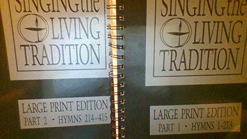 9781558962965: Singing the Living Tradition: 2-Volume Set, Hymns 1-213 & Hymns 214-415 (Large Print Edition)