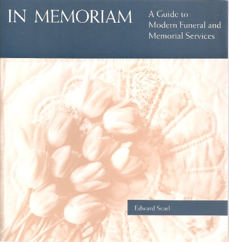 9781558963054: In Memoriam: A Guide to Modern Funeral and Memorial Services