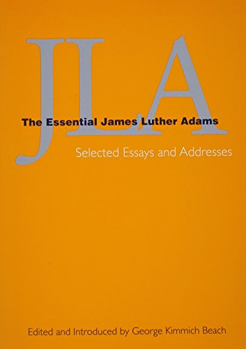 9781558963528: JLA: The Essential James Luther Adams- Selected Essays and Addresses