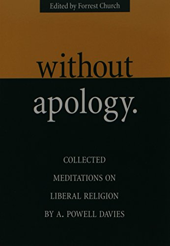 9781558963665: Without Apology: Collected Meditations on Liberal Religion