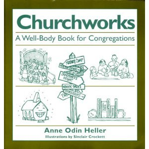 9781558963788: Churchworks: A well-body book for congregations