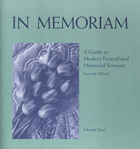 9781558964075: In Memoriam: A Guide to Modern Funeral and Memorial Services (2nd Edition)