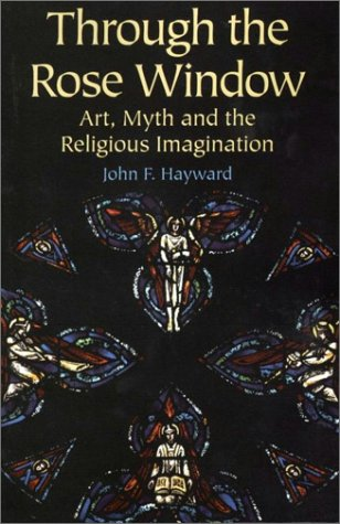 9781558964280: Through the Rose Window: Art, Myth and the Religious Imagination