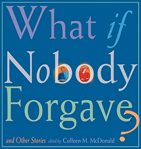 9781558964426: What If Nobody Forgave and Other Stories