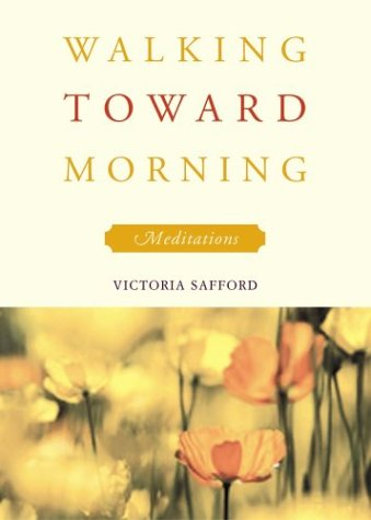 9781558964549: Walking Toward Morning: Meditations