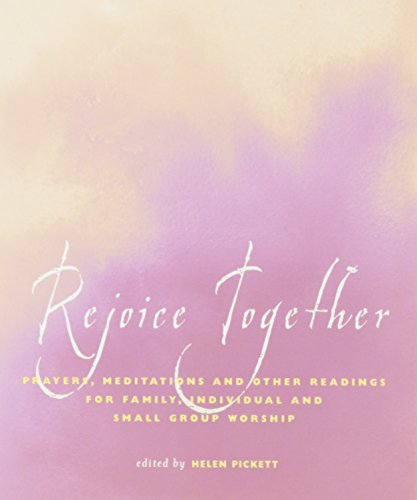 9781558964952: Rejoice Together: Prayers, Meditations, and Other Readings for Family, Individual, and Small Group Worship