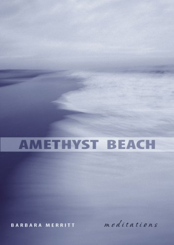 Amethyst Beach: Meditations: Barbara Merritt