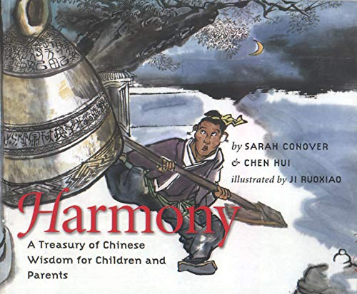 9781558965713: Harmony: A Treasury of Chinese Wisdom for Children and Parents (This Little Light of Mine)