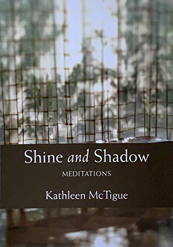 9781558966215: Shine and Shadow: Meditations