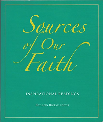 Sources of Our Faith: Inspirational Readings: Rolenz, Kathleen