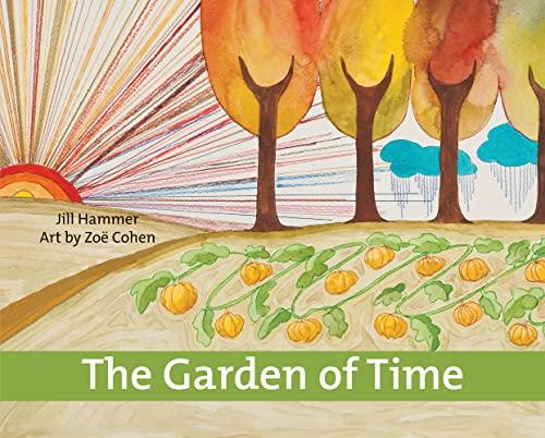 Garden of Time: Hammer, Jill