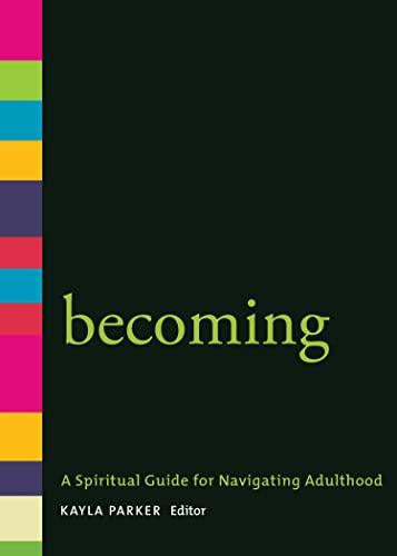 9781558967458: Becoming: A Spiritual Guide for Navigating Adulthood