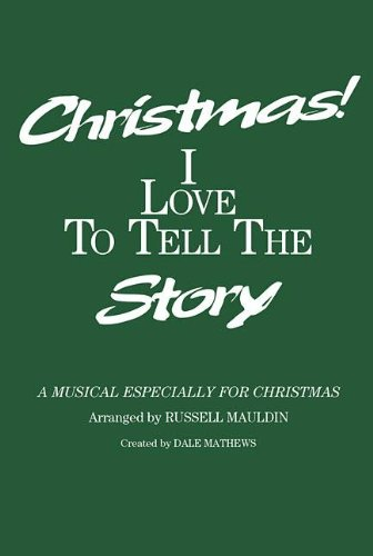 9781558970397: Christmas I Love to Tell the Story