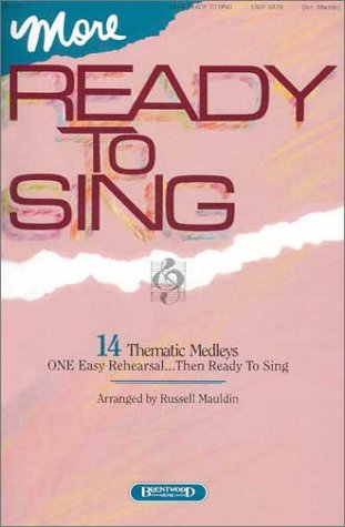 9781558973954: More Ready to Sing
