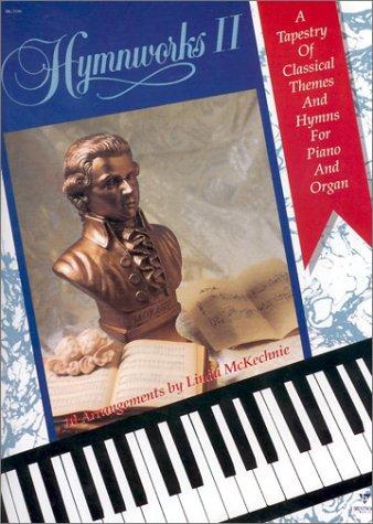 Hymnworks II: Piano & Organ Songbook