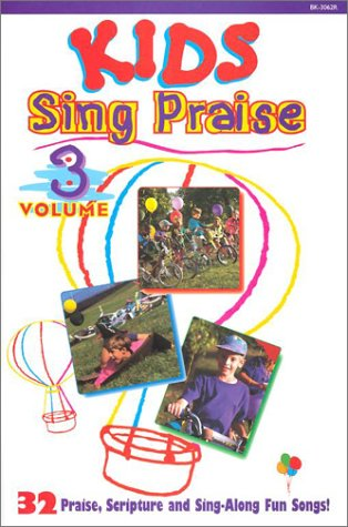 Kids Sing Praise: 32 Praise, Scripture and: Larry Mayfield