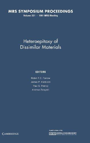 Heteroepitaxy of Dissimilar Materials, Volume 221, Materials: Farrow, Robin F.