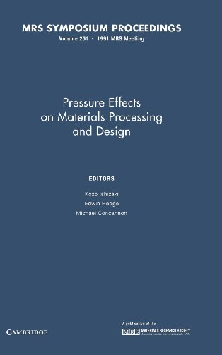 Pressure Effects on Materials Processing and Design: