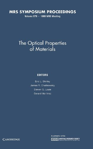 The Optical Properties of Materials: Volume 579: Shirley, Eric L.;